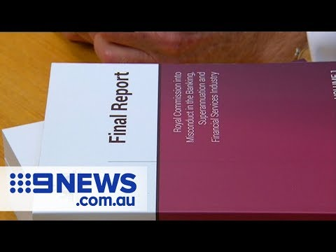 Banks brace for scathing Royal Commission report | Nine News