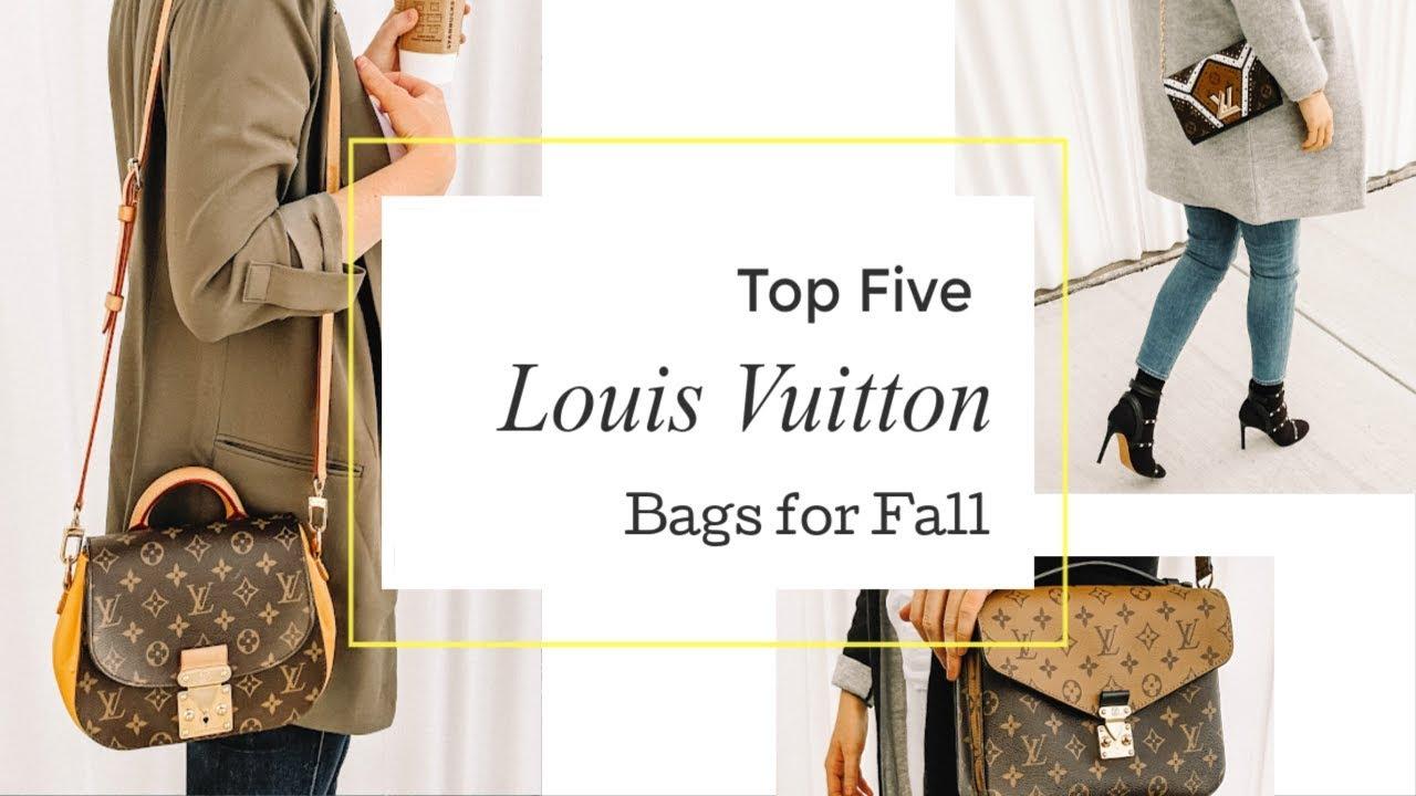 Top 5 Louis Vuitton Bags Fall 2018 Edition