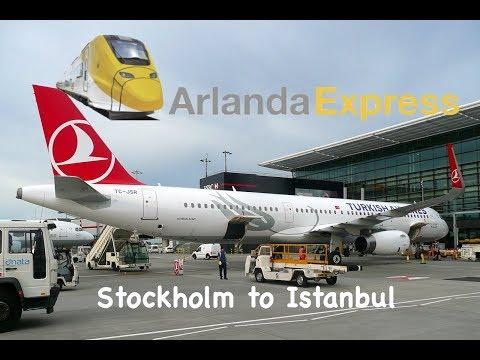 TURKISH AIRWAYS (ECONOMY) | STOCKHOLM ARLANDA TO ISTANBUL | ARLANDA EXPRESS + 2 LOUNGES