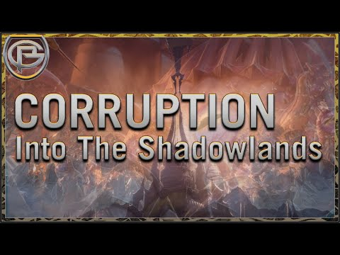 Corruption: Into The Shadowlands
