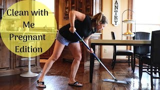 CLEAN WITH ME | 8 MONTHS PREGNANT | CLEANING MOTIVATION