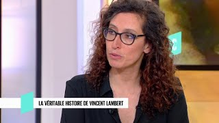 La véritable histoire de Vincent Lambert - C l'hebdo - 25/05/2019