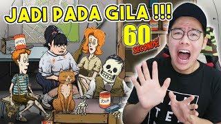 BERTAHAN 3 BULAN DI BUNKER!! DAN GINI JADINYA !?! - 60 Seconds