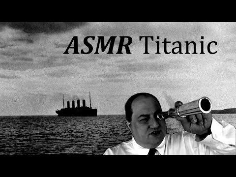 ASMR Titanic