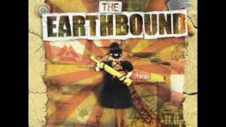 THE EARTHBOUND - HOUSE FULL OF FEAR