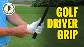 GOLF DRIVER GRIP - WHAT IS THE BEST GRIP TO USE FOR DRIVING BALL?