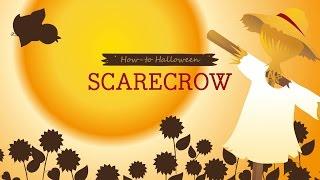 How-to Halloween: Scarecrow Thumbnail