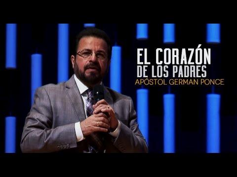 Apóstol German Ponce -El Corazón De Los Padres-Domingo, 06 de noviembre,2016