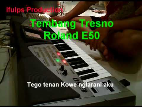 Tembang Tresno Roland E50 (karaoke)
