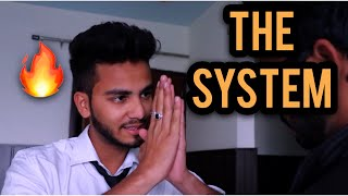 THE SYSTEM - | Elvish Yadav |