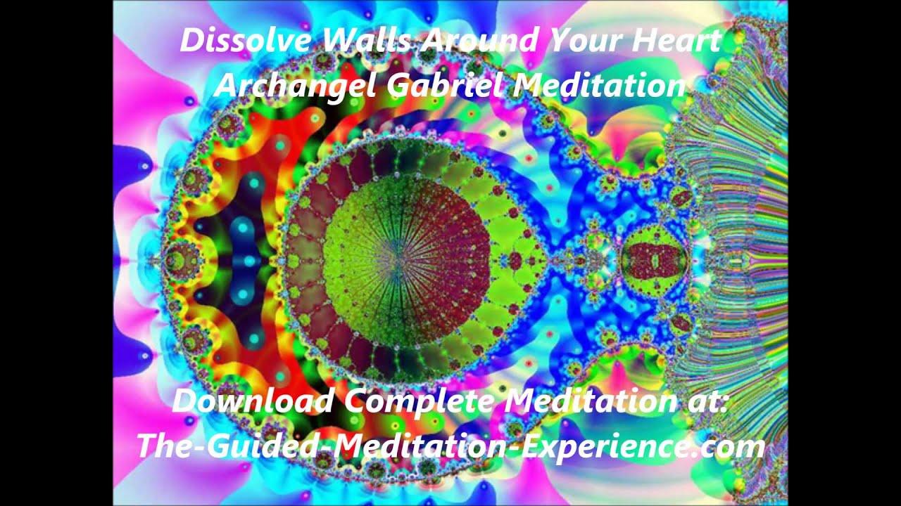 AA Gabriel Meditation to Dissolve Walls Around Your Heart ...