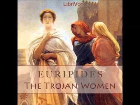 euripides trojan women essays Trojan women essaysafter reading trojan women: a love story i walked away with two thoughts, the first being this was an excellent adaptation and translation of euripides trojan women that read and flowed surprisingly easy the second thought, more like a feeling, was one of disgust the play ha.