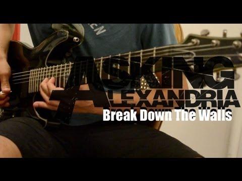 Asking Alexandria - Break Down The Walls ( Guitar Cover )