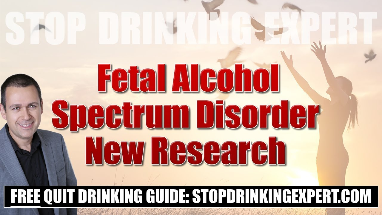 Fetal Alcohol Disorders Are Equally >> Shocking New Research On Fetal Alcohol Spectrum Disorder Revealed