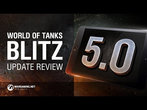 WoT Blitz. Update 5.0 Review