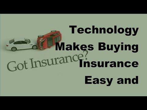 2017 Insurance & Techology  | Ease By Use Of Technology In Buying Insurnace