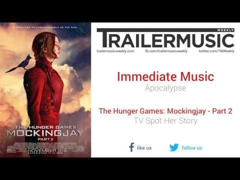 The Hunger Games: Mockingjay - Part 2 - TV Spot Her Story Music (Immediate Music - Apocalypse)