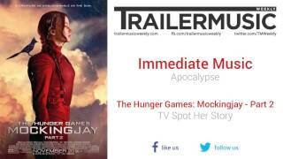 The Hunger Games: Mockingjay - Part 2 - TV Spot Her Story Music (Immediate Music - Apocalypse) streaming