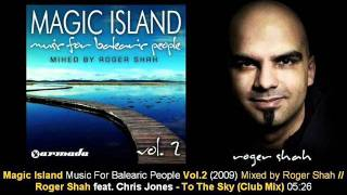 Roger Shah feat Chris Jones - To The Sky (Club Mix) // Magic Island Vol.2 [ARMA210-2.05]