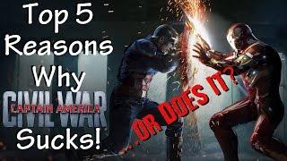 Top 5 Reasons Captain America: Civil War Sucks! ...or Does It?