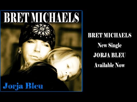 Bret Michaels - New Single - Jorja Bleu