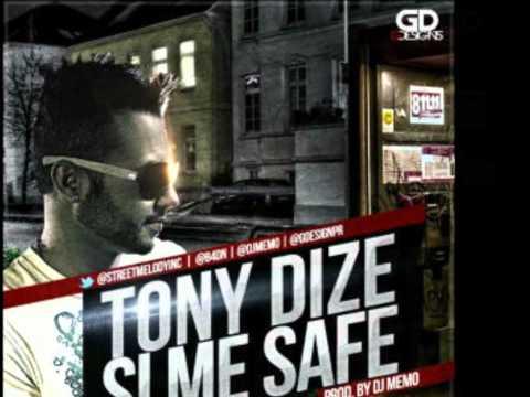 Si Me Safe - Tony Dize [La Melodía De Ustedes] (Con Letra)