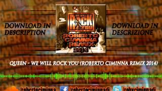 We Will Rock You (Roberto Ciminna Remix 2014) DOWNLOAD IN DESCRIPTION
