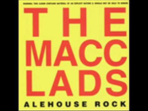The Macc Lads - Now Hes A Poof