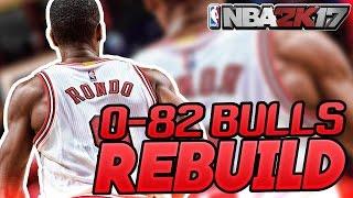 NBA 2K17 MY LEAGUE: 0-82 BULLS REBUILD!!! BLOCKBUSTER TRADES!!!