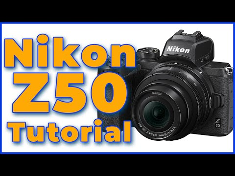 Nikon Z50 Tutorial Training Overview | How To Use The Nikon Z50