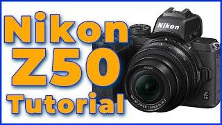 Nikon Z50 Tutorial Training Overview   How to Use the Nikon Z50