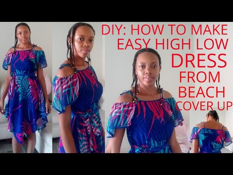 DIY: How To Make Easy High Low DRESS from Beach Cover Up! DIY: Swimsuit Cover/ to DIY Dress