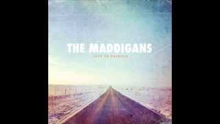 The Maddigans - Talk This Way