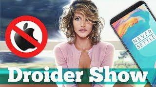 запрет apple новый флагман samsung oneplus 5t тащит   droider show 318