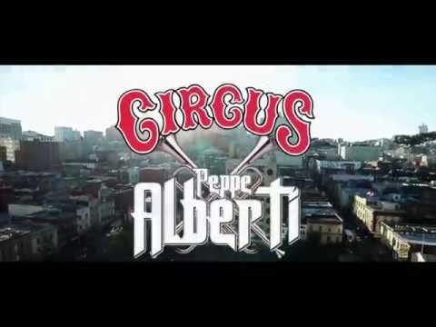 Peppe Alberti - Circus (© YAK FILMS 2016) OTB (EDM Records)