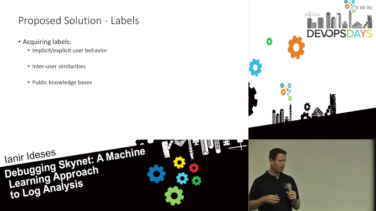 A Machine Learning Approach to Log Analysis - Ianir Ideses - DevOpsDays Tel  Aviv 2016