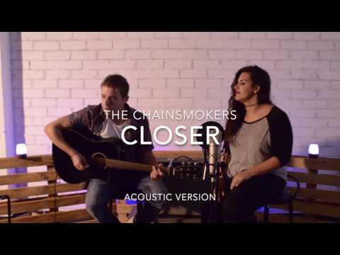 The Chainsmokers - Closer ( Acoustic version )