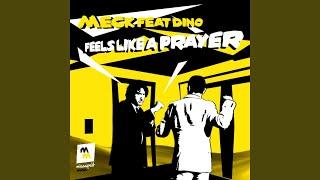 Feels Like a Prayer (Bart Claessen Remix) (feat. Dino)