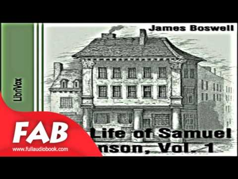The Life of Samuel Johnson, Vol  I Part 1/2 Full Audiobook by James BOSWELL by General Fiction