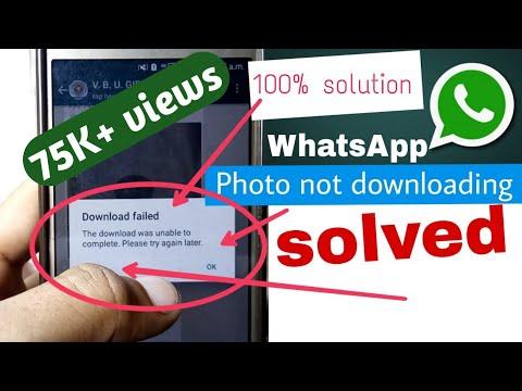WhatsApp download failed||
