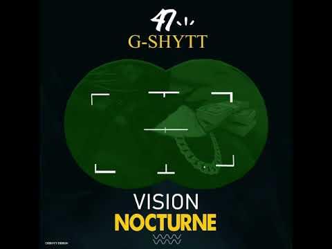 Download 47 Gshytt - Vision Nocturne (official music)