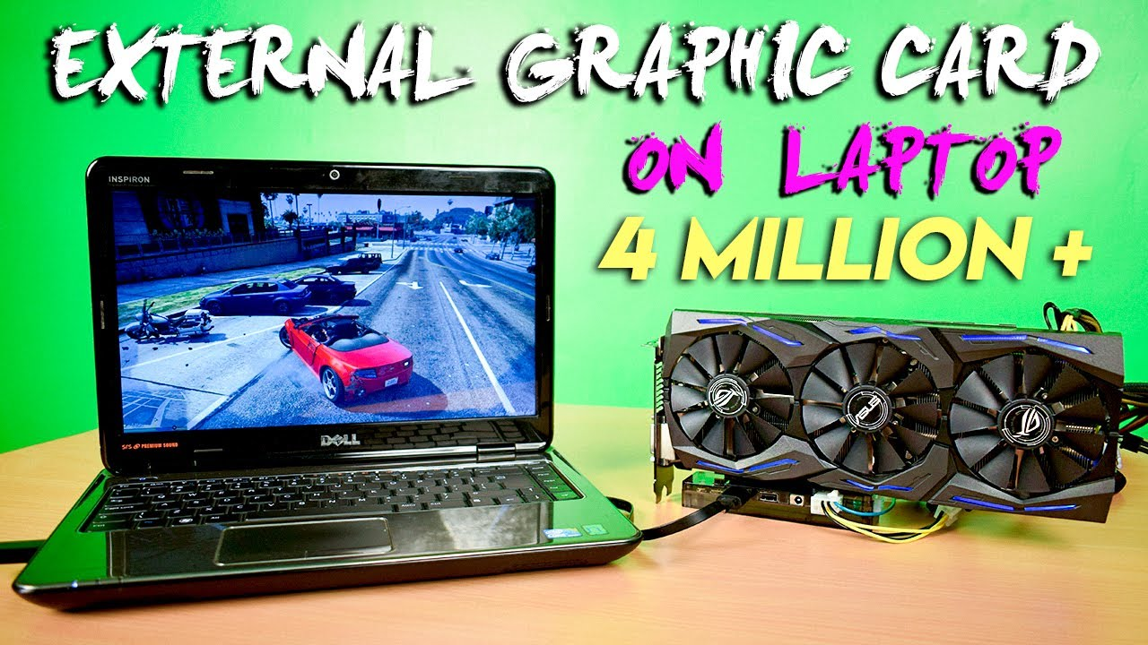 External Graphics Card for Laptop - eGPU Setup Complete Guide (2018)