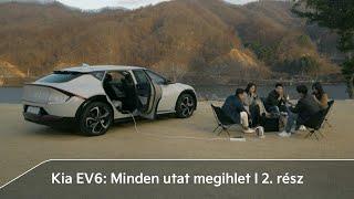 Kia EV6 : Minden Utat Megihlet   2. Rész: Emberek