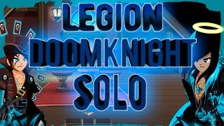 -AQW- Legion Doomknight Class solo!