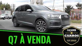 À VENDA: Audi Q7 2017 // Caçador de Carros