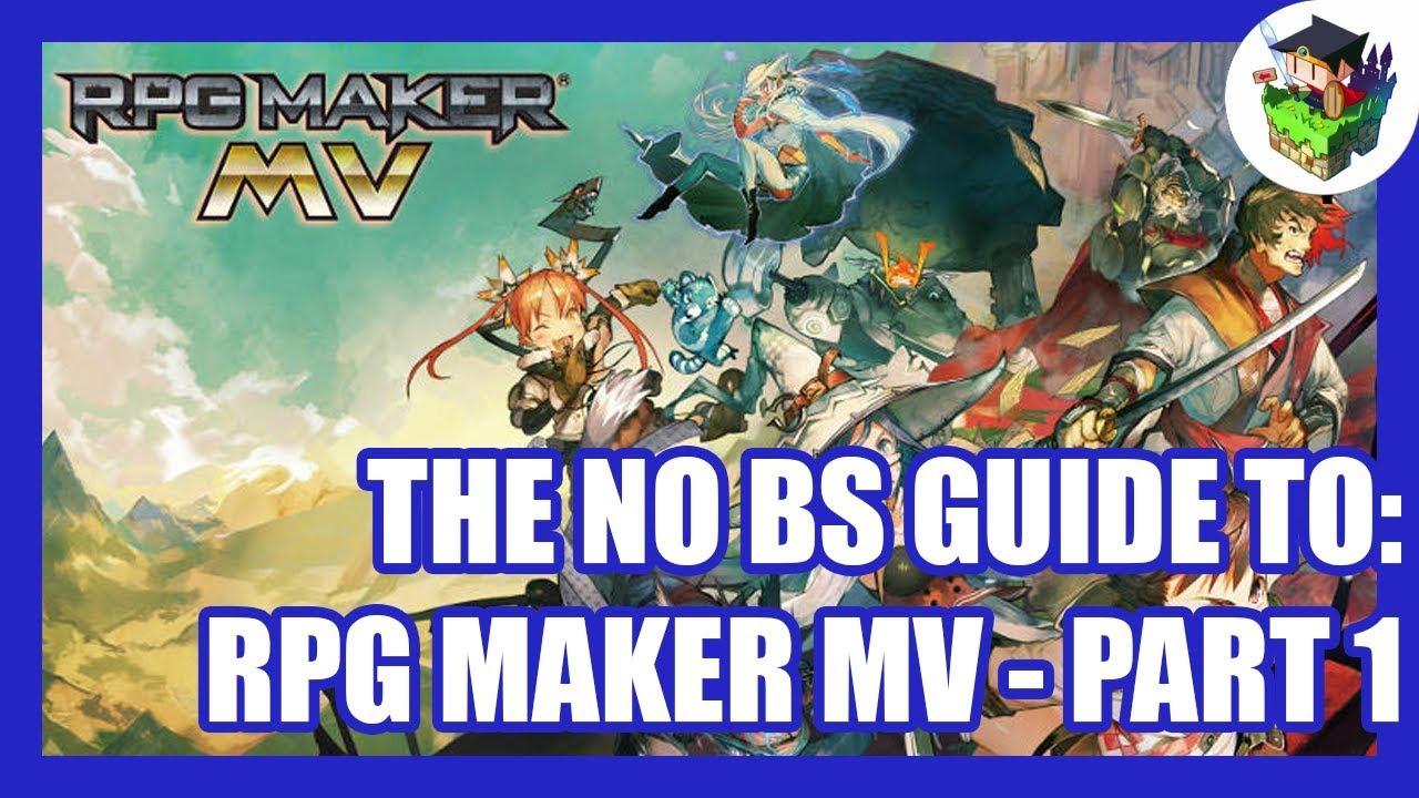 The No BS Guide to: RPG Maker MV :: rpgmaker net