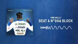 [2.26 MB] YNW Melly - Beat A N*gga Block [Official Audio]