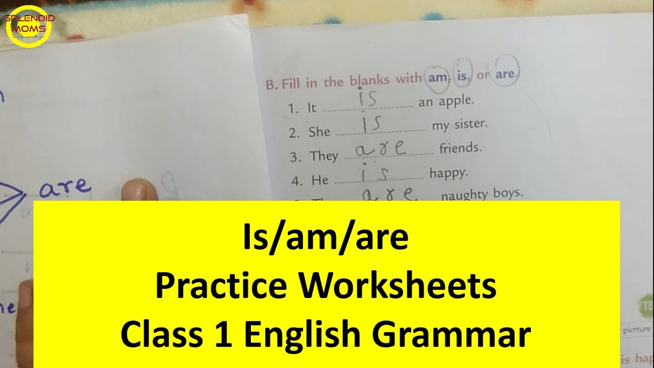 medium resolution of बच्चों को सिखाएं Is/am/are    Class 1 English Grammar Is Am Are Practice  Worksheets - YouTube