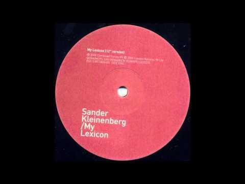 Sander Kleinenberg - My Lexicon (Original Mix)