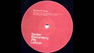 Sander Kleinenberg - My Lexicon (Original Mix)